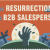 The_Resurrection_Of_The_B2B_Salesperson__Infographic____Social_Selling_Masters_Course