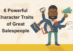 6 Powerful Character Traits of Great Salespeople