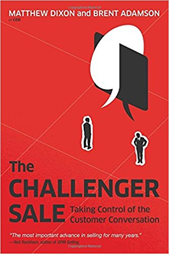 The Challenger Sale- Taking Control of the Customer Conversation