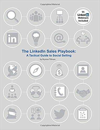The LinkedIn Sales Playbook- A Tactical Guide to Social Selling